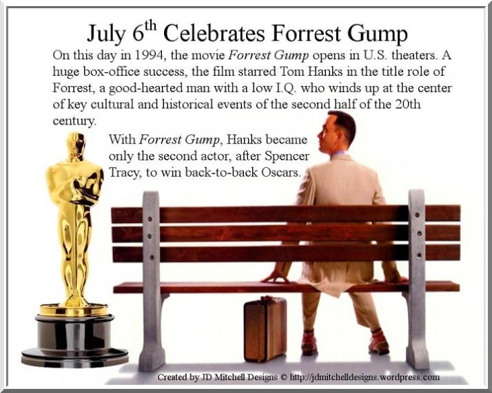 July 6th Celebrates Forrest Gump