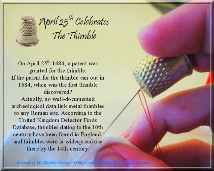 April 25th Celebrates The Thimble